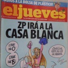 Coleccionismo de Revista El Jueves: EL JUEVES. LA REVISTA QUE SALE LOS MIÉRCOLES Nº 1688 OCTUBRE 2009.ZP IRA A LA CASA BLANCA. Lote 99537615