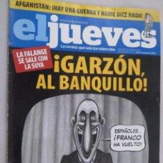 Coleccionismo de Revista El Jueves: EL JUEVES. LA REVISTA QUE SALE LOS MIÉRCOLES Nº 1717 ABRIL 2010. ¡GARZÓN, AL BANQUILLO!. Lote 99537835