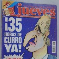 Coleccionismo de Revista El Jueves: EL JUEVES. LA REVISTA QUE SALE LOS MIÉRCOLES Nº 1065 OCTUBRE 1997.¡35 HORAS DE CURRO YA!. Lote 99538047