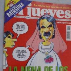 Coleccionismo de Revista El Jueves: EL JUEVES. LA REVISTA QUE SALE LOS MIÉRCOLES Nº 1319 SEPTIEMBRE 2002 LA NENA DE LOS AZNAR SE CASA. Lote 99538203