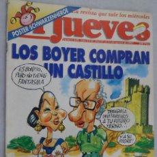 Coleccionismo de Revista El Jueves: EL JUEVES. LA REVISTA QUE SALE LOS MIÉRCOLES Nº 848 AGOSTO 1993 LOS BOYER COMPRAN UN CASTILLO. Lote 99538503