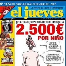 Coleccionismo de Revista El Jueves: REVISTA EL JUEVES N 1573. CENSURADA Y RETIRADA. JULIO 2007. TOTALMENTE NUEVA.. Lote 100013058
