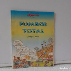 Coleccionismo de Revista El Jueves: EL JUEVES FUMBOL TOTAL Nº 893. Lote 102385547