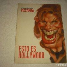 Coleccionismo de Revista El Jueves: ESTO ES HOLLYWOOD . LAS MEJORES CARICATURAS DE VIZCARRA . SUPLEMENTO DEL JUEVES. Lote 103132723