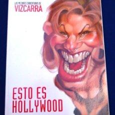 Coleccionismo de Revista El Jueves: LAS MEJORES CARICATURAS DE VIZCARRA. ESTO ES HOLLYWOOD. SUPLEMENTO LA REVISTA EL JUEVES. Nº 1136.. Lote 98713759
