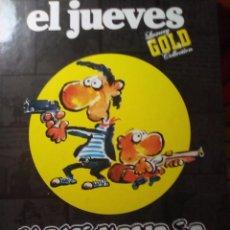 Coleccionismo de Revista El Jueves: REVISTA EL JUEVES. MAKINAVAJA. EDICION ORO COLECCIONISTAS. TAPA DURA. . Lote 105980703