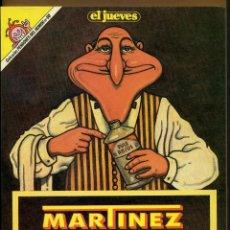 Coleccionismo de Revista El Jueves: EL JUEVES Nº 60 MARTINEZ EL FACHA LIMPIA ESPAÑA. Lote 108294087