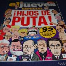 Coleccionismo de Revista El Jueves: EL JUEVES ESPECIAL ¡ HIJOS DE PUTA !. Lote 109035923