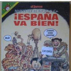 Coleccionismo de Revista El Jueves: PENDONES DEL HUMOR 137, MARTÍNEZ EL FACHA, ESPAÑA VA BÍEN, AÑO 1997. Lote 109494363