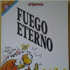 Coleccionismo de Revista El Jueves: PENDONES DEL HUMOR 88, DIOS MÍO, JOSÉ LUÍS MARTÍN, FUEGO ETERNO, AÑO 1992. Lote 109518559
