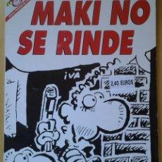 Coleccionismo de Revista El Jueves: PENDONES DEL HUMOR 131, MAKI NAVAJA, IVÁ, MAKI NO SE RINDE, AÑO 1996. Lote 109530687