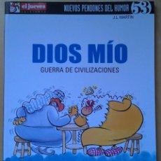 Coleccionismo de Revista El Jueves: NUEVOS PENDONES DEL HUMOR 53, DIOS MÍO,GUERRA DE CIVILIZACIONES, JOSÉ LUÍS MARTÍN, AÑO 2005. Lote 109542183