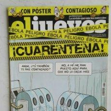 Coleccionismo de Revista El Jueves: REVISTA EL JUEVES ¡CUARENTENA!. Lote 110178259