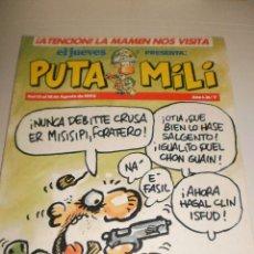 Coleccionismo de Revista El Jueves: EL JUEVES PUTA MILI Nº 7 DEL 12 AL 18 DE AGOSTO 1992 . Lote 110688019