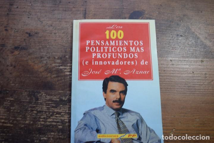 REGALO DE EL JUEVES, LOS 100 PENSAMIENTOS POLITICOS MAS PROFUNDOS DE JOSE Mª AZNAR (Coleccionismo - Revistas y Periódicos Modernos (a partir de 1.940) - Revista El Jueves)