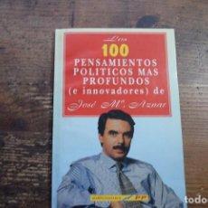 Coleccionismo de Revista El Jueves: REGALO DE EL JUEVES, LOS 100 PENSAMIENTOS POLITICOS MAS PROFUNDOS DE JOSE Mª AZNAR. Lote 114422091