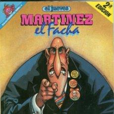 Coleccionismo de Revista El Jueves: MARTINEZ EL FACHA KIM EL JUEVES PENDONES DEL HUMOR AÑO 1991. Lote 114435483