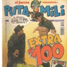 Coleccionismo de Revista El Jueves: EL JUEVES PRESENTA: PUTA MILI. Nº 100 EXTRA. (P/B71). Lote 114892659