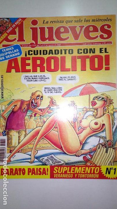 Coleccionismo de Revista El Jueves: REVISTA EL JUEVES. Lote de 99 Nº (Agosto 1991/ Marzo 2013) - Foto 5 - 116444099