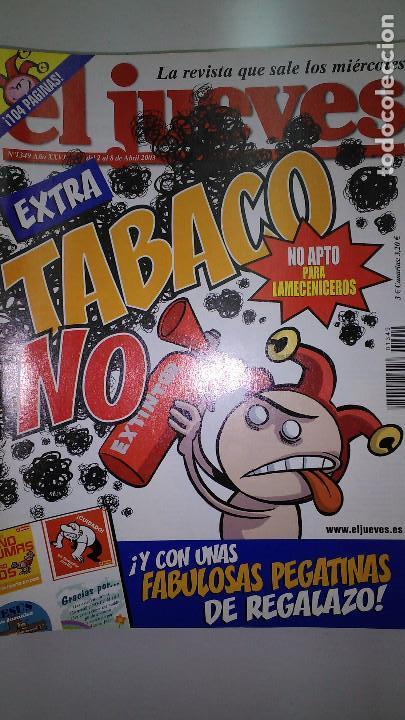Coleccionismo de Revista El Jueves: REVISTA EL JUEVES. Lote de 99 Nº (Agosto 1991/ Marzo 2013) - Foto 7 - 116444099