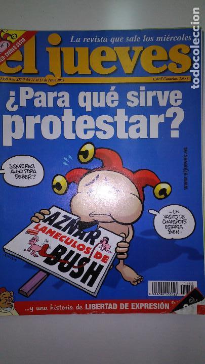 Coleccionismo de Revista El Jueves: REVISTA EL JUEVES. Lote de 99 Nº (Agosto 1991/ Marzo 2013) - Foto 16 - 116444099
