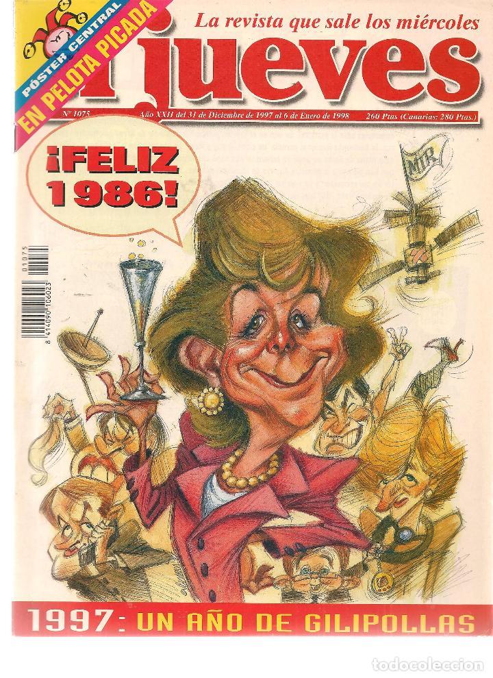 EL JUEVES. Nº 1075. 6 ENERO 1998. (ST/REVISTAS) (Coleccionismo - Revistas y Periódicos Modernos (a partir de 1.940) - Revista El Jueves)