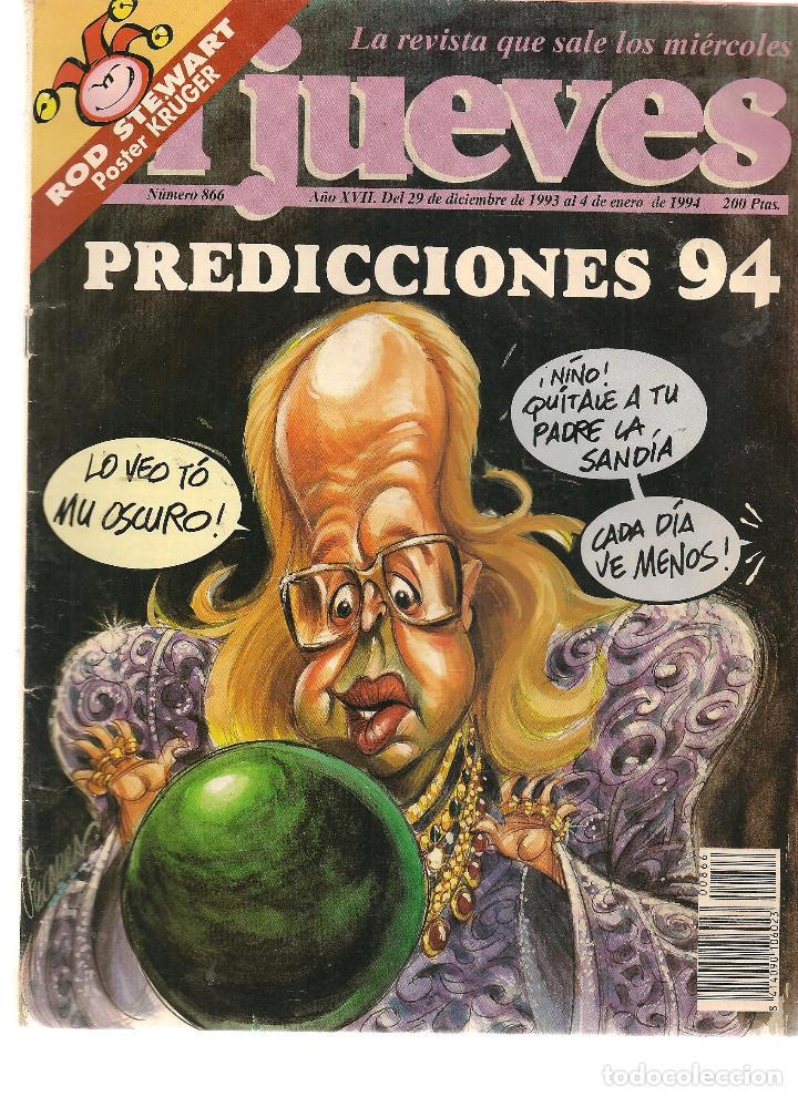 EL JUEVES. Nº 866. 4 ENERO 1994. (ST/REVISTAS) (Coleccionismo - Revistas y Periódicos Modernos (a partir de 1.940) - Revista El Jueves)