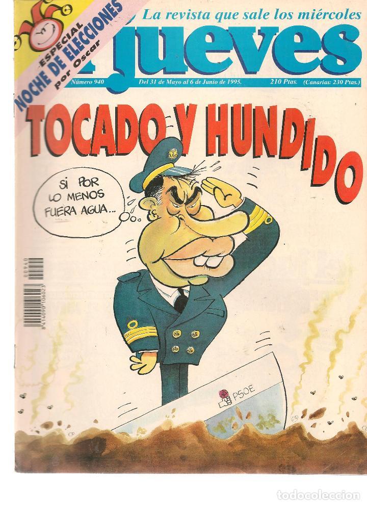 EL JUEVES. Nº 940. 6 JUNIO 1995. (ST/REVISTAS) (Coleccionismo - Revistas y Periódicos Modernos (a partir de 1.940) - Revista El Jueves)