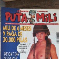 Coleccionismo de Revista El Jueves: REVISTA PUTA MILI 187 * EL JUEVES * 26. Lote 118004815