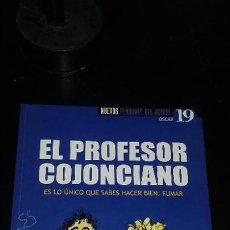 Coleccionismo de Revista El Jueves: PENDONES DEL HUMOR 19, PROFESOR COJONCIANO: LO ÚNICO QUE SABES HACER: FUMAR, TAPA BLANDA. Lote 122138551