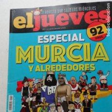 Coleccionismo de Revista El Jueves: REVISTA EL JUEVES Nº 2113 ESPECIAL MURCIA Y ALREDEDORES NOVIEMBRE 2017.. Lote 277281203