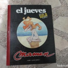 Coleccionismo de Revista El Jueves: EL JUEVES LUXURY GOLD COLLECTION,MAMEN, MARIEL Y MANEL BARCELO. Lote 128512095