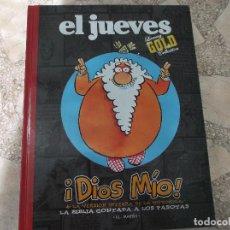 Coleccionismo de Revista El Jueves: EL JUEVES LUXURY GOLD COLLECTION,DIOS MIO+LA VERSION INTEGRA DE LA HISTORICA. Lote 128513179