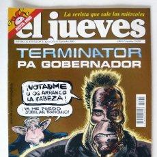 Coleccionismo de Revista El Jueves: EL JUEVES - Nº 1370 - AGOSTO 2003 - TERMINATOR PA GOBERNADOR - POSTER DINIO. Lote 128527503