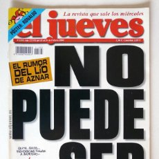 Coleccionismo de Revista El Jueves: EL JUEVES - Nº 1395 - FEBRERO 2004 - EL LIO DE AZNAR NO PUEDE SER - POSTER RONALDO. Lote 128528451