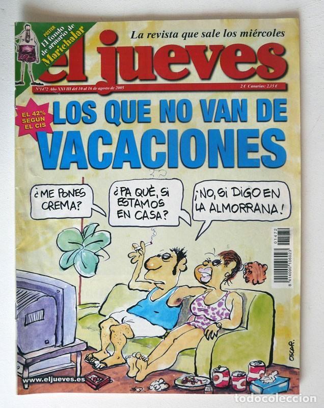 EL JUEVES - Nº 1472 - AGOSTO 2005 - LOS QUE NO VAN DE VACACIONES - POSTER ARMARIO DE MARICHALAR segunda mano