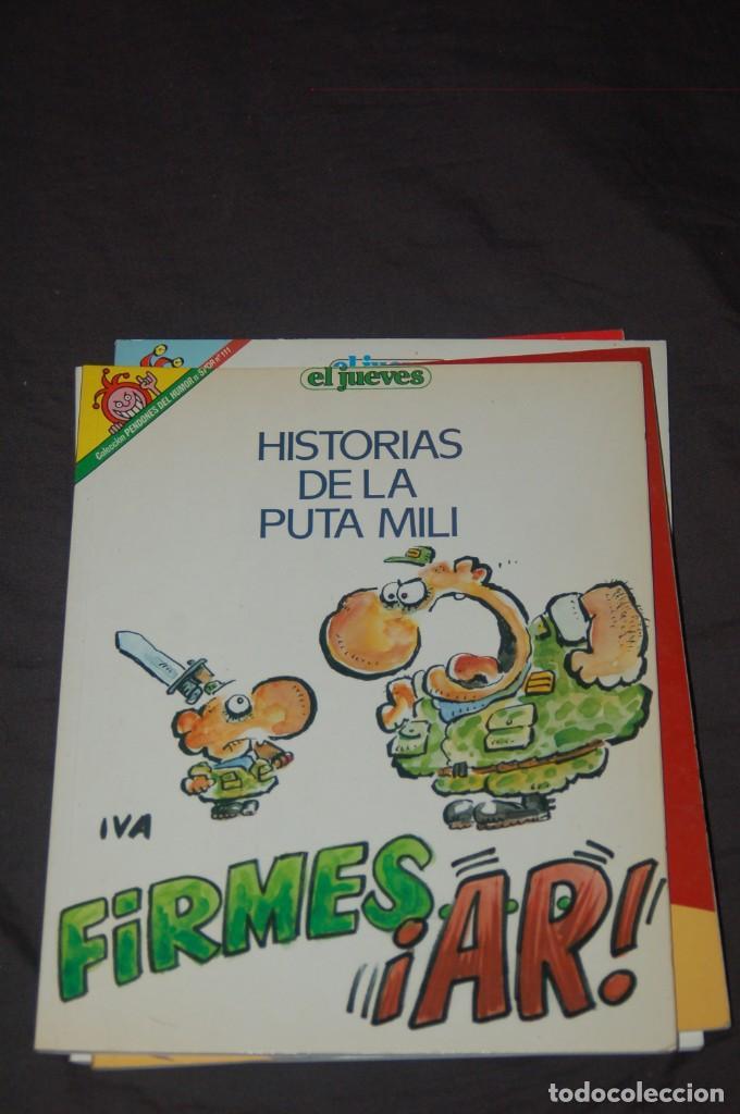 COL. PENDONES DEL HUMOR Nº 57- HISTORIAS DE LA PUTA MILI. IVÀ (Coleccionismo - Revistas y Periódicos Modernos (a partir de 1.940) - Revista El Jueves)