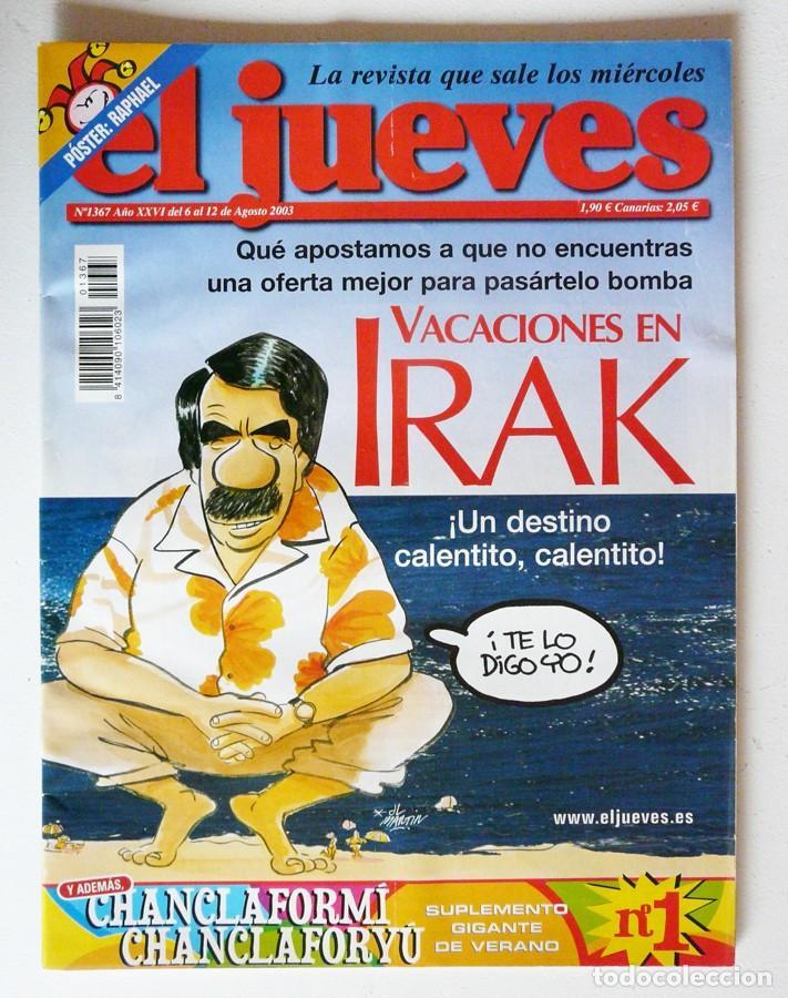 Usado, EL JUEVES - Nº 1367 - AGOSTO 2003 - VACACIONES EN IRAK - POSTER RAPHAEL segunda mano