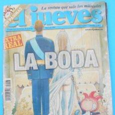 Coleccionismo de Revista El Jueves: REVISTA EL JUEVES - EL EXTRA REAL. LA BODA. NÚM. 1408, DE MAYO DE 2004. MUY RARA Y BUSCADA.. Lote 133832426