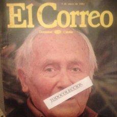 Coleccionismo de Revista El Jueves: EL CORREO DOMINICAL 4-01-81, JOAN MIRO LA VITALIDAD DEL ARTISTA, HOMENAJE JOHN LENNON, JOSEP VERGES. Lote 138540218