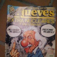 Coleccionismo de Revista El Jueves: EL JUEVES EXTRA NUCLEARES.. Lote 139669778