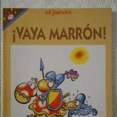 Coleccionismo de Revista El Jueves: VAYA MARRON. POR FER. EL JUEVES. COLECCION PENDONES DEL HUMOR Nº 101. 180 GRAMOS.. Lote 140834950