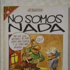 Coleccionismo de Revista El Jueves: NO SOMOS NADA. POR TABARÉ. EL JUEVES. COLECCION PENDONES DEL HUMOR Nº 103. 180 GRAMOS.. Lote 140835702