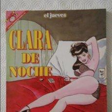 Coleccionismo de Revista El Jueves: CLARA DE NOCHE. BERNET, TRILLO, MAICAS. EL JUEVES. COLECCION PENDONES DEL HUMOR Nº 104. 180 GRAMOS.. Lote 140836806