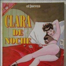 Coleccionismo de Revista El Jueves: CLARA DE NOCHE. BERNET, TRILLO, MAICAS. EL JUEVES. COLECCION PENDONES DEL HUMOR Nº 104. 180 GRAMOS.. Lote 140837678