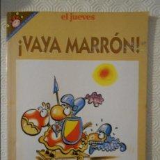 Coleccionismo de Revista El Jueves: VAYA MARRON. POR FER. EL JUEVES. COLECCION PENDONES DEL HUMOR Nº 101. 180 GRAMOS.. Lote 140837982