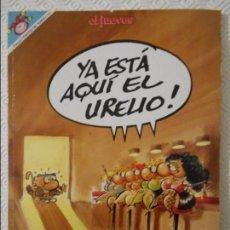 Coleccionismo de Revista El Jueves: YA ESTA AQUI EL URELIO. POR FER. EL JUEVES. COLECCION PENDONES DEL HUMOR Nº 113. 180 GRAMOS.. Lote 140838826