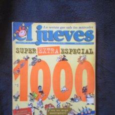 Coleccionismo de Revista El Jueves: REVISTA EL JUEVES EXTRA ESPECIAL (NUMERO 1000). Lote 142674834