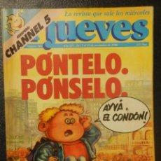 Coleccionismo de Revista El Jueves: REVISTA DE HUMOR - EL JUEVES Nº 702 AÑO XIV DEL 7 AL 13 DE NOVIEMBRE DE 1990 PÓNTELO PÓNSE. Lote 143231814