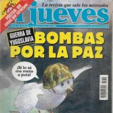 Coleccionismo de Revista El Jueves: == CN61 - REVISTA - EL JUEVES - BOMBAS POR LA PAZ - ABRIL 1999. Lote 143245198